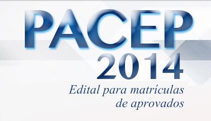 UEMA lança edital para matrículas de aprovados do PACEP 2014