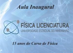 Aula inaugural do curso de Física Licenciatura. Foto: Divulgação.