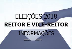 Eleições 2018 - Reitor e Vice-reitor