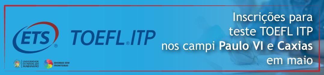 Chamada-TOEFL-ITP-site-uema-1078x250