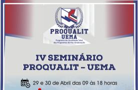 UEMA realizará IV Seminário PROQUALIT