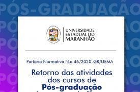 UEMA divulga retorno das atividades dos cursos de Pós-graduação lato sensu de forma remota