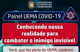 UEMA cria painel interno de mapeamento da COVID-19