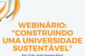 """Inscrições abertas para I Webinário: """"Construindo uma Universidade Sustentável"""""""