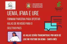 Campus Santa Inês, IFMA e URE fazem parceria para ofertar aulas online de revisão para PAES 2021