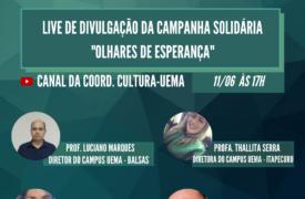 """UEMA realiza 3ª live da Campanha Solidária """"Olhares de esperança"""""""