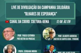 """UEMA realiza 4ª live da Campanha Solidária """"Olhares de esperança"""""""