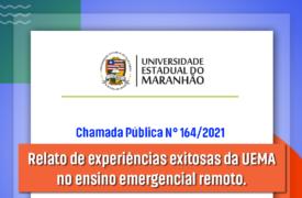 Lançado edital para seleção de relatos de experiências exitosas da UEMA no ensino emergencial remoto.