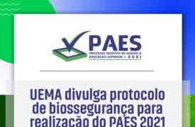 PAES 2021: UEMA divulga medidas de biossegurança para realização das provas do vestibular