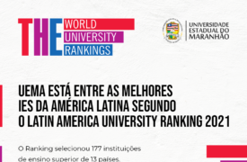 Pela primeira vez, UEMA figura no Latin America University Ranking 2021