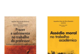 Professora do curso de Direito da UEMA lança livros sobre Assédio Moral e o Trabalho do Professor