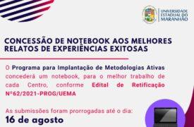 Programa para Implantação de Metodologias Ativas concederá notebook a vencedores da Chamada Pública Nª164/2021-PROG/UEMA