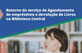 Retorno do serviço de Agendamento de empréstimo e devolução de Livros na Biblioteca Central