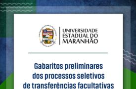 Gabaritos preliminares dos processos seletivos de transferências facultativas e matrículas de graduado