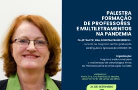 """Palestra virtual """"Formação de professores e multiletramentos na pandemia"""" acontece dia 24 de setembro"""