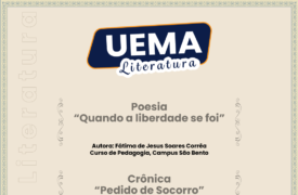 UEMA Literatura deste domingo apresenta poesia e crônica