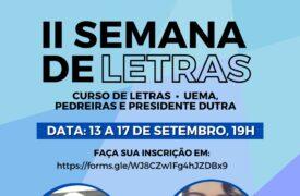 Campi Pedreiras e Presidente Dutra promovem II Semana de Letras