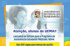UEMA lança editais de auxílios do Programa de Assistência Estudantil